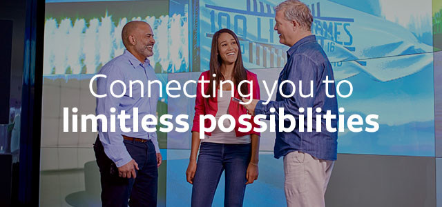 Connecting you to limitless possibilities