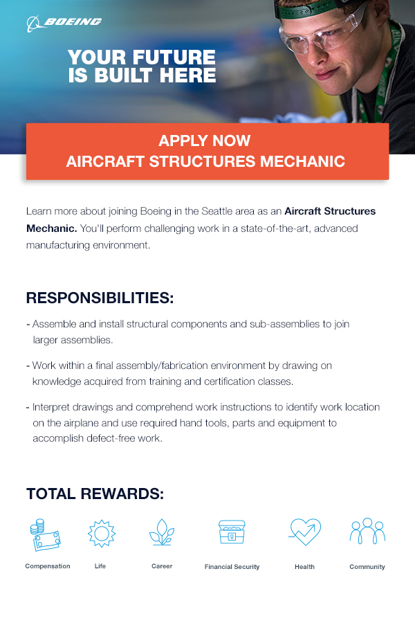 Boeing - The Future is Built Here – Apply Now – Aircraft Structures Mechanic