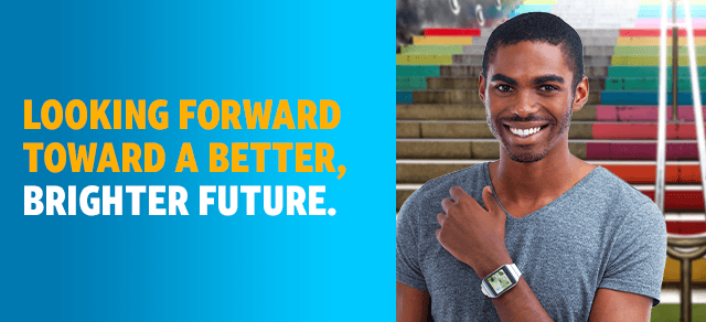 Looking forward toward a better, brighter future.
